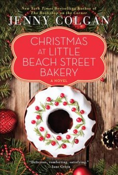 Christmas at Little Beach Street Bakery / Jenny Colgan.