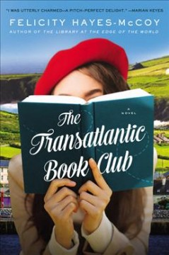 The transatlantic book club : a novel / Felicity Hayes-McCoy.