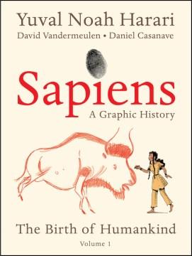 Sapiens : a graphic history