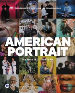 American Portrait: The Story of Us, Told by Us, by PBS