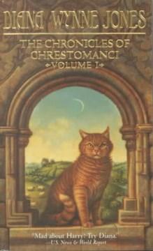 The chronicles of Chrestomanci. Volume I / Diana Wynne Jones.