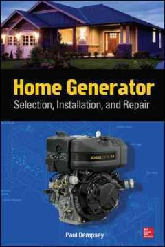 Home Generator Selection, Installation, and Repair , book cover
