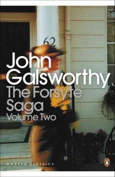The Forsyte saga / by John Galsworthy ; with a pref. by Ada Galsworthy