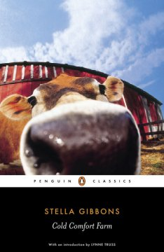 Cold Comfort Farm / Stella Gibbons; with an introduction by Lynne Truss