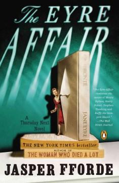 The Eyre affair : a novel / Jasper Fforde.