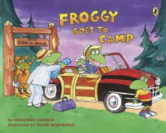 Froggy goes to camp by by Jonathan London ; illustrated by Frank Remkiewicz