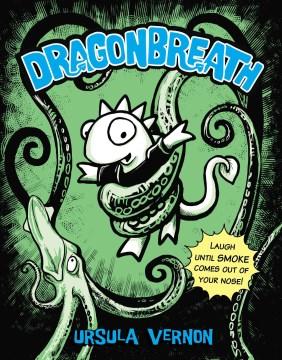 Dragonbreath / Ursula Vernon.