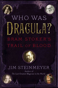 Who Was Dracula?: Bram Stoker