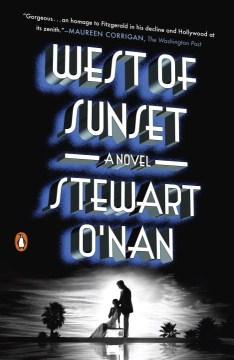West of sunset : a novel / Stewart O