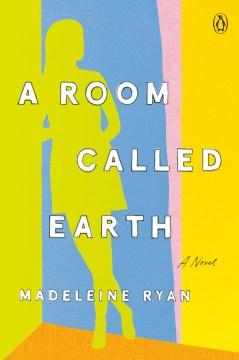A Room Called Earth-Madeleine Ryan