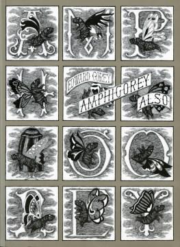 Amphigorey also / Edward Gorey.