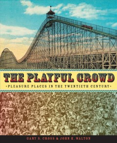 The Playful Crowd, book cover