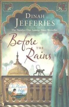 Before the rains / Dinah Jefferies.
