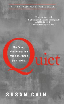 Quiet – the Power of Introverts in a world that can't stop talking – Susan Cain