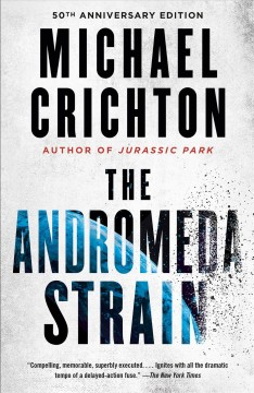 Andromeda Strain – Michael Crichton