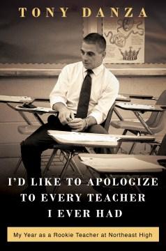Me gustaría disculparme con todos los maestros que tuve, portada del libro