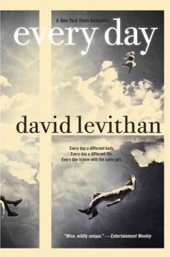Every day / David Levithan.