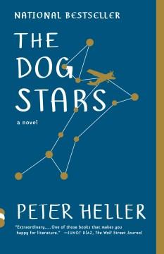 Dog Stars – Peter Heller