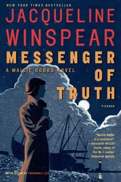 Messenger of truth / Jacqueline Winspear.