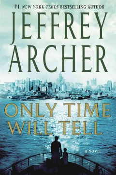 Only time will tell / Jeffrey Archer.