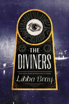 The diviners / Libba Bray.
