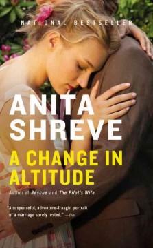 Change in Altitude – Anita Shreve