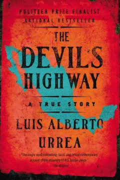 The Devil's Highway—Luis Alberto Urrea