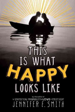 This Is What Happy Looks Like, book cover