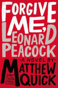 Perdóname, Leonard Peacock, portada del libro.