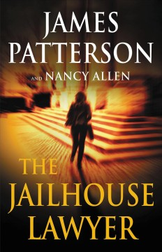 The jailhouse lawyer by James Patterson and Nancy Allen.