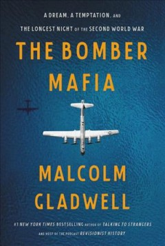 The Bomber Mafia by Malcolm Gladwell.