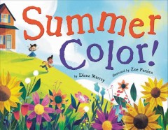 Summer Color by Diana Murray
