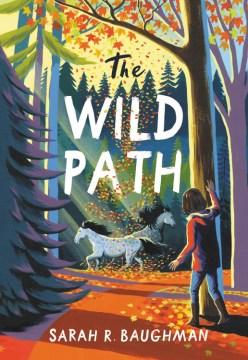 The Wild Path by Sarah Baughman