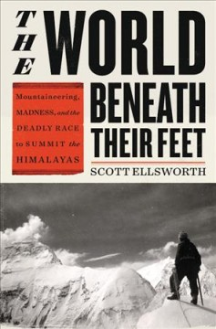 World Beneath Their Feet – Scott Ellsworth