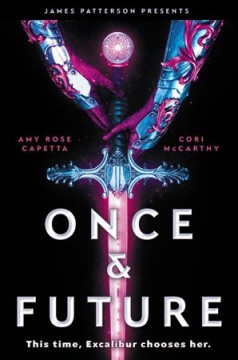 Once & Future by  A.R. Capetta, Cory McCarthy