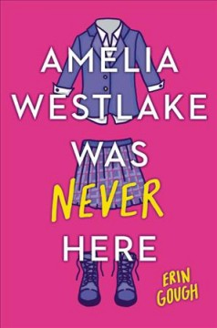 Amelia Westlake Was Never Here, book cover