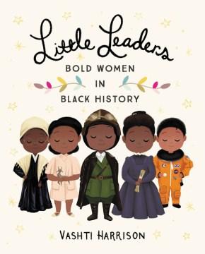 Pequeñas líderes audaces mujeres de negrotory, portada del libro