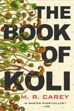 The book of Koli / M. R. Carey.