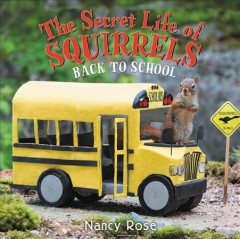 The Secret Life of Squirrels : back to school!