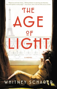 The Age of Light, by Whitney Scharer