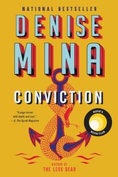 Conviction / Denise Mina.