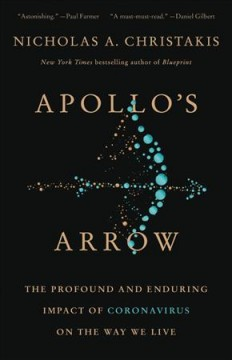 Apollo's Arrow the Profound and Enduring Impact of Coronavirus on the Way We Liv, book cover