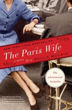 """""""Paris Wife""""-Paula McClain"""