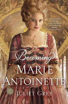 Becoming Marie Antoinette, book cover