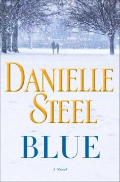Blue / Danielle Steel.