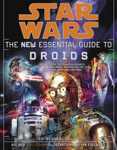 Star Wars: The New Essential Guide to Droids by Daniel Wallace, book cover