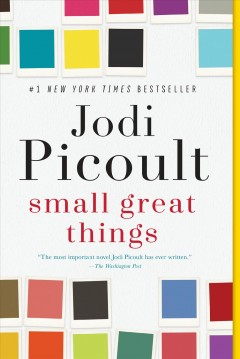 """Small Great Things"" - Jodi Picoult"