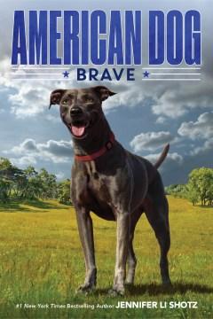 American Dog Brave