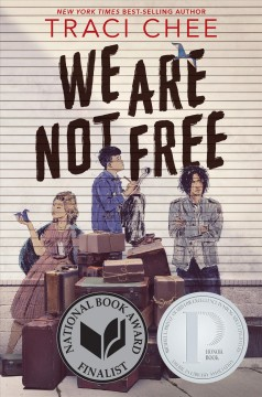 We Are Not Free, book cover