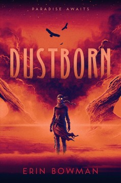 Dustborn by Erin Bowman.